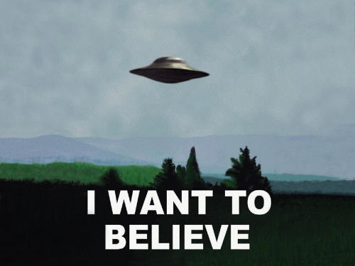 I want to Believe!