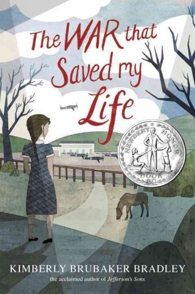 The war that saved my life / by Kimberly Brubaker Bradley  A...