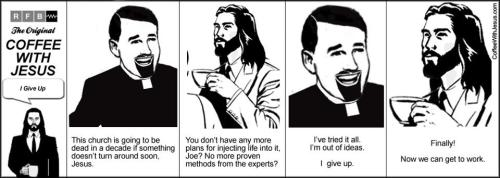 "Coffee with Jesus — ""I Give Up"""