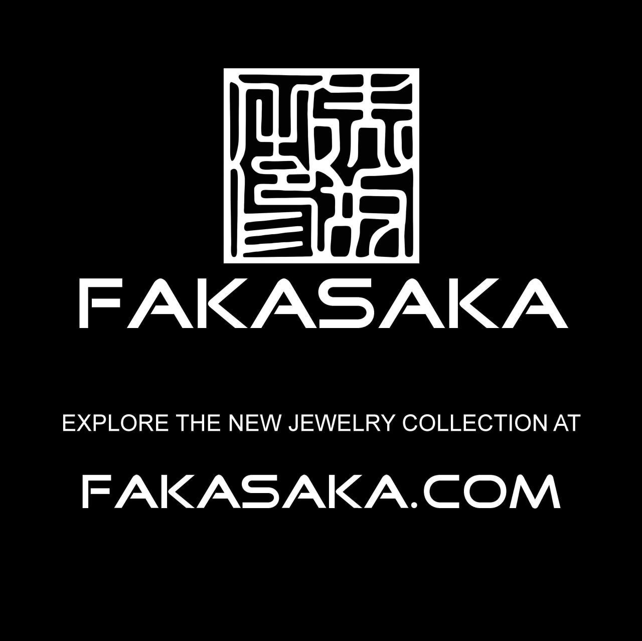 FAKASAKA DESIGN and JEWELRY. Explore the new jewelry collection at www.FAKASAKA.com