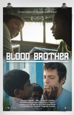 thedochierarchy:  Blood Brother (Hoover, 2013) The story of a group of children infected with HIV and Rocky Braat, a disenchanted young American drifting through India