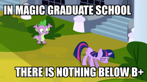 "Remember Lesson Zero? Twilight got an A- for that. In order to get a B+ in Magic Grad School you pretty much have to turn in a problem set with only the words ""Luna is better princess"" written across a crudely drawn picture of fat Princess Celestia eating too much cake."