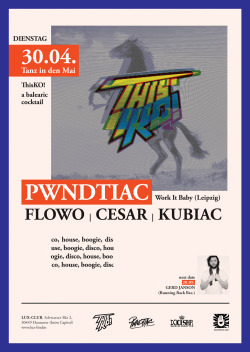 "poster for the ""ThisKO!"" party in Hannover. Horsepower is a must when dealing with these guys."