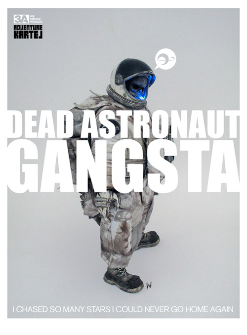 notmusa:  i want a dead astronaut gangster  I don't….I don't understand how to obtain this as a giant giant poster the size of my wall!!!! someone help! help me give people money (that I shouldn't spend but I will. I so will)