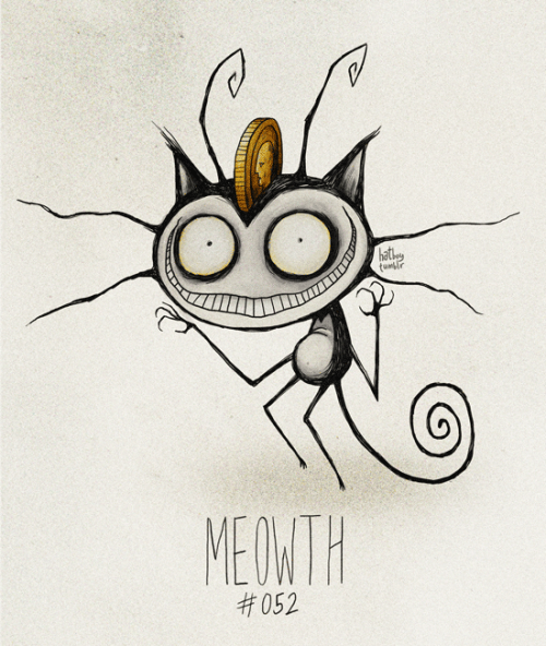 Meowth #052 Part of The Tim Burton x PKMN Project By Vaughn Pinpin  Meowth, that's right!