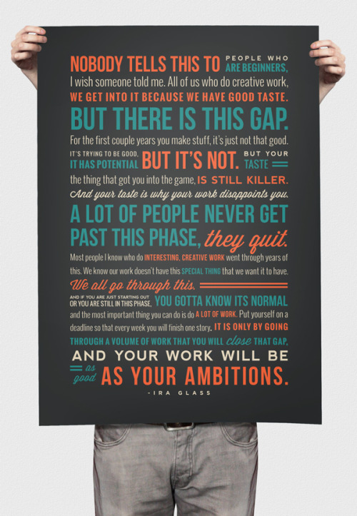 betype:  Ira Glass Quote
