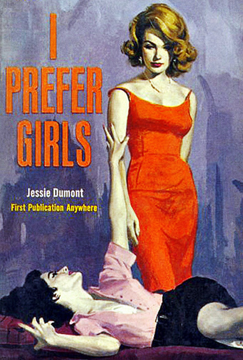 I Prefer Girls by Jessie Dumont (1963)