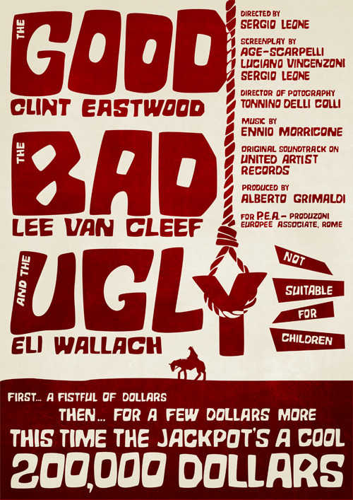 The Good, the Bad and the Ugly poster On fuckyeahmovieposters
