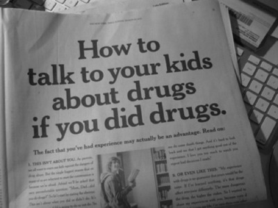 How to talk to your kids about drugs if you did drugs.