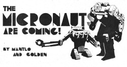 The Micronauts are coming!