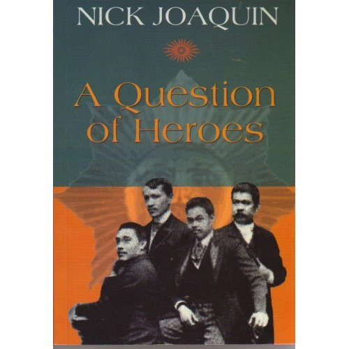 Even heroes have the right to dream*: A Review of A Question of Heroes by Nick Joaquin The problem with our usual academic history books is that our heroes stand in a pedestral, made of stone and inhuman. Nick Joaquin, in his book A Question of Heroes, uprooted them out of their pedestals, and presented their lives and their controversial and not-so-controversial involvements in the lives of their contemporaries, and how their personal convictions and decisions altered the fate of this archipelago. Nevertheless, Nick Joaquin traced the development of the Philippine Nation from its nascent phase in the generation of Conde Filipino Luis Varela and Padre Pedro Pelaez, to the generation of Padre Jose Burgos, a disciple of Pedro Pelaez to the generation of Paciano and Jose Rizal, with the start at the 1896 Revolution with Andres Bonifacio and Emilio Aguinaldo taking the limelight until the entrance of the Americans and the Japanese culminating in the final granting of independence of the Philippines as a full sovereign nation. Nick Joaquin did not trace Filipino Nationalism from 1896 onwards but the preceding generations. 1896 is the culmnination of the ideas and efforts built up generations by generations until 1896. Written without the historian's rigid training (which seasoned Historian Teodoro Agoncillo dissed about Nick), Nick Joaquin successfully crafted a book about our National Heroes with emotions, in their human perspectives and with the human sensibility of their personalilties. We always see them as heroes worthy of metal statues in History books, the difference of this book is they Nick successfully made them human with their flaws and they could also err. So before someone could plan another bioepic film of another Filipino Hero for Metro Manila Film Festival this 2013, be sure to have read this book already! *Title inspired from the Five for Fighting book.