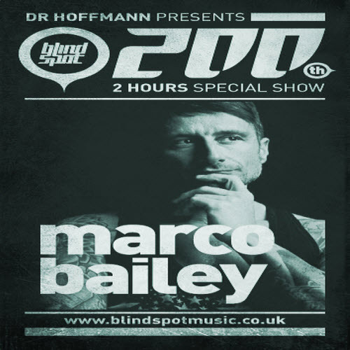 Marco Bailey & Dr Hoffmann - Blind Spot Radio Show 200 25-03-2013 Marco Bailey & Dr Hoffmann – Blind Spot Radio Show 200 25-03-2013LENGTH — 1H 59 MIN | QUALITY —…View Post