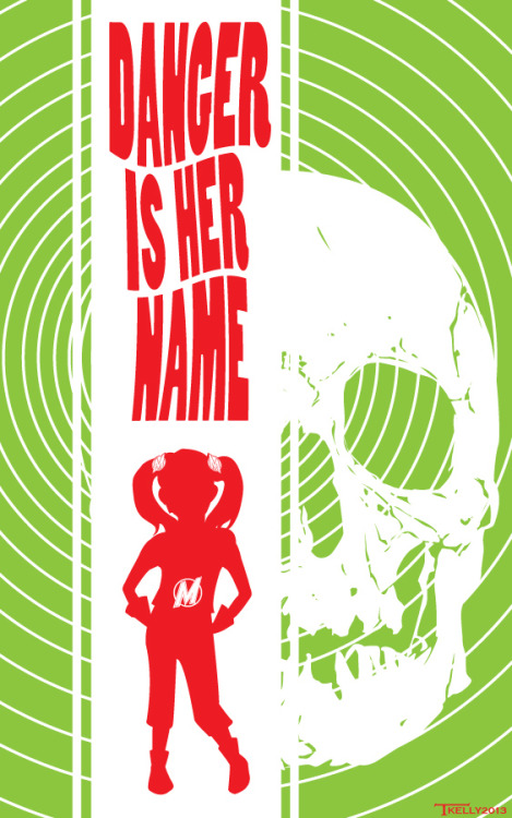Design by Tom Kelly  http://tomkellyart.deviantart.com/art/Danger-is-her-Name-370740894