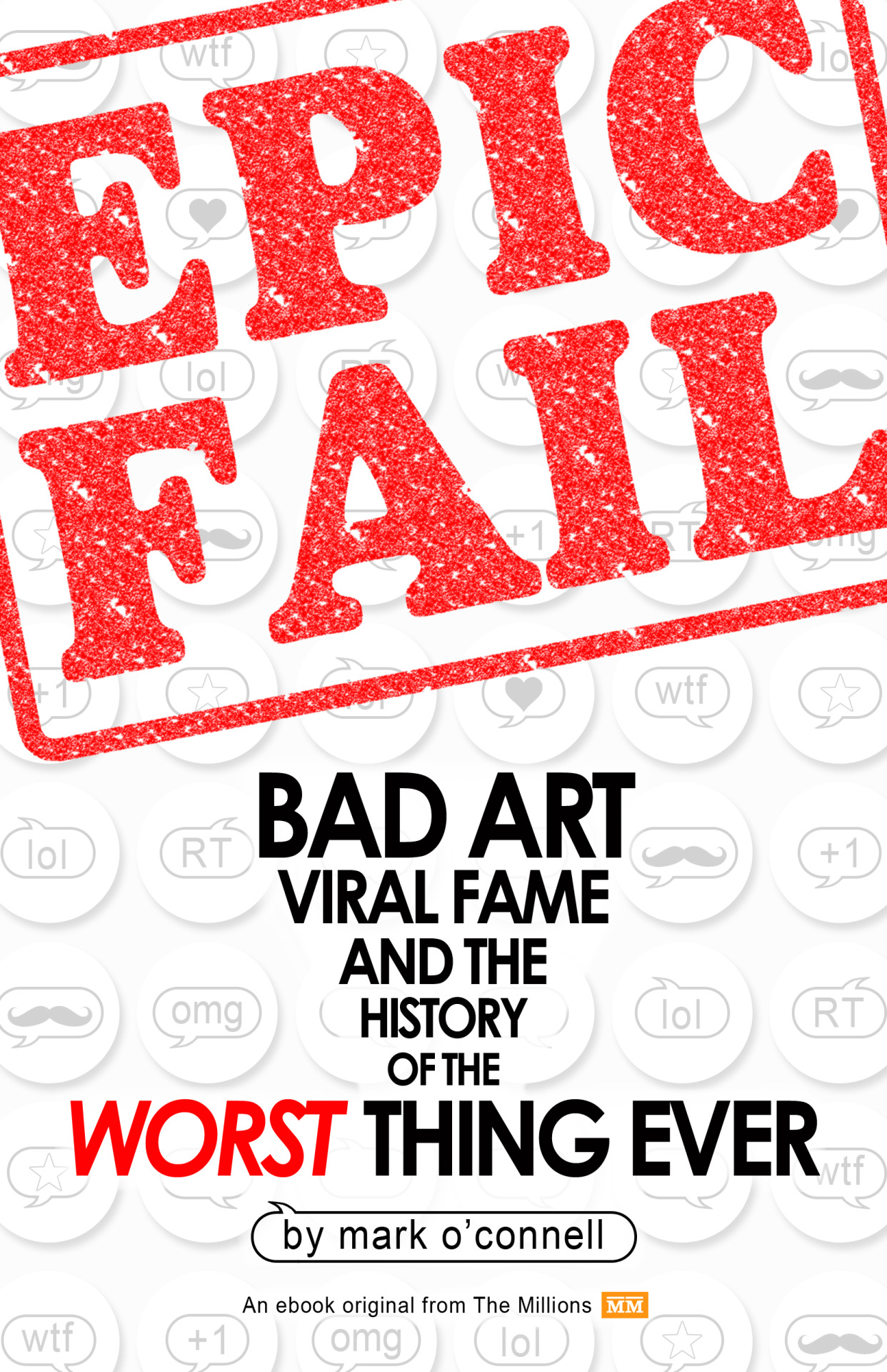 We're thrilled by the early buzz surrounding Epic Fail, our first Millions Original eBook. You can learn more about the project courtesy of The New York Times, The Los Angeles Times and Teleread. Of course, you could learn even more about the project by purchasing a copy of the book.