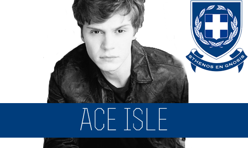 Ace Isles | Sophomore | Psychology Major | FC: Evan Peters  This charismatic young man has always had a passion for befriending all sorts of people, regardless of their stereotype or the rumors that have been passed around in the hallways. Because of this, he's considered one of the most popular guys at Connor and is the guy that everyone goes to when they need to talk. A big downfall about him is that he puts his trust into people that don't always deserve it.  Ace is not afraid to be himself. He cracks jokes, states his opinions and basically just does whatever he pleases. He was the Sigma's favorite pledge his freshmen year and his brothers would do anything for him. He is pretty much treated like one of the upperclassmen and can get away with almost anything. Being a member of the Sigma house Ace also has a bit of a wild side to him. Freshmen year was a crazy year for him, being the Sigma's favorite pledge he jumped into the Greek party scene right away. He's never really been one to get into a relationship; he doesn't see the point in committing to someone when he's still so young. He does enjoy going out on an occasional date or two, although he really doesn't seem to have a certain type, it all really depends on his mood. When he's bored he usually goes for the shy quite girls, getting them to come out of their shells is entertaining to him. But he's also been known to juggle a few of the more wild girls at the same time. It's a good thing he has a winning personality or else he's be one of the most hated guys on campus instead of one of the most liked. He really can do anything wrong and then just flash a smile and be forgiven in a second.