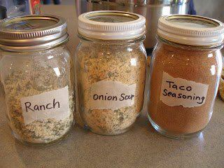 Taco Seasoning:1/2 cup chili powder1/4 cup onion powder1/8 cup ground cumin1 tablespoon garlic powder1 tablespoon paprika1 tablespoon sea saltPut ingredients into a jar and shake.Dry Onion Soup Mix:2/3 cup dried, minced onion3 teaspoons parsley flakes2 teaspoons onion powder2 teaspoons turmeric1 teaspoon celery salt1 teaspoon sea salt1 teaspoon sugar1/2 teaspoon ground pepperMix all ingredients in a jar, then give the jar a good shake. I'd recommend shaking the jar to mix the ingredients well before each use. Use 4 tablespoons in a recipe in place of 1 packet of onion soup mix. Store this in a dry, cool place.Ranch:5 tablespoons dried minced onions7 teaspoons parsley flakes4 teaspoons salt1 teaspoon garlic powderMix together and store in an air tight container.For dressing: Mix 2 tablespoons dry mix with 1 cup mayonnaise and 1 cup buttermilk or sour cream.For dip: Mix 2 tablespoons dry mix with 2 cups sour cream.Mix up a few hours before serving, so the flavors all blend.