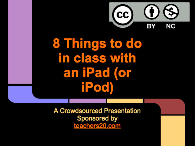 This presentation on iPads could use more slides.  Would anyone like to help?  (Current settings allow anyone to edit.)