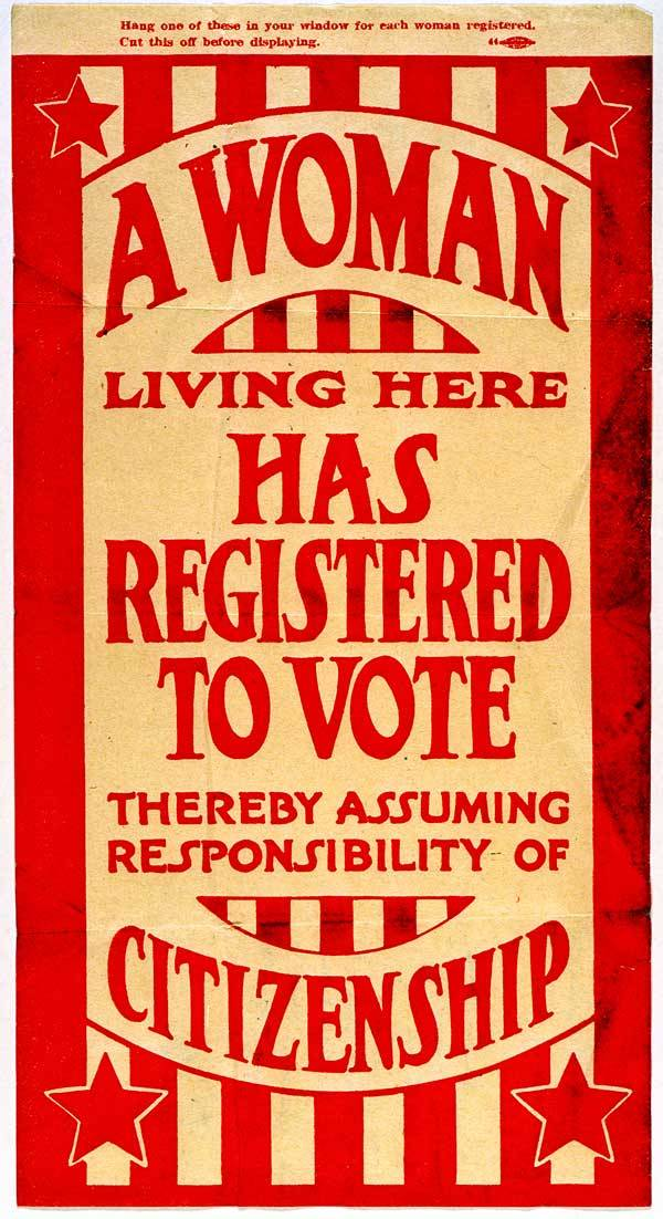 "indypendenthistory:  (via ""A Woman Living Here Has Registered to Vote"". American Visions of Liberty and Freedom. Missouri History Museum.)"