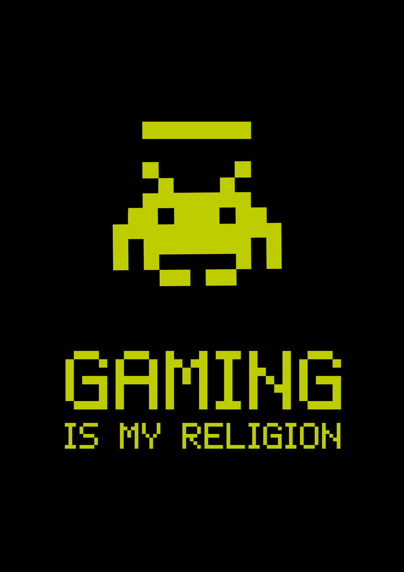 Gaming is my Religion