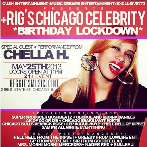 CHELLA H HITS THE STAGE !!! B THERE MAY 25TH @ REGGIES ROCKCLUB 2105 S. STATE STREET :)