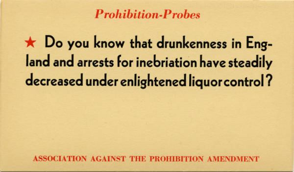 Association Against the Prohibition Amendment postcard (circa 1930s)  Click here to view the item in our Digital Archives.