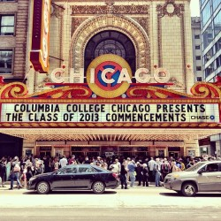 Congratulations to all the graduates. #ColumbiaChicago2013 #Chicago #ChicagoTheater