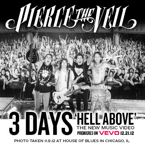 "piercetheveil:  3 days left until the premiere of our ""Hell Above"" music video on VEVO ""This was taken at our show at Chicago House of Blues. Chicago goes hard and this House of Blues is gorgeous."" - Mike Fuentes"