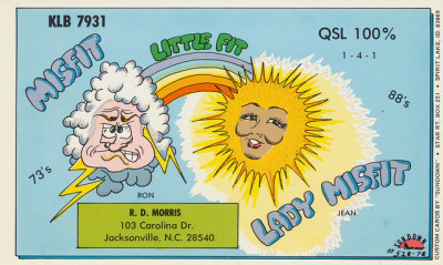 Misfit & Lady Misfit - Jacksonville, North Carolina QSL cards are used by radio amateurs to confirm their two-way radio contacts with each other. Each amateur has their own card which is exchanged with the other amateur or 'station' in that two-way contact.