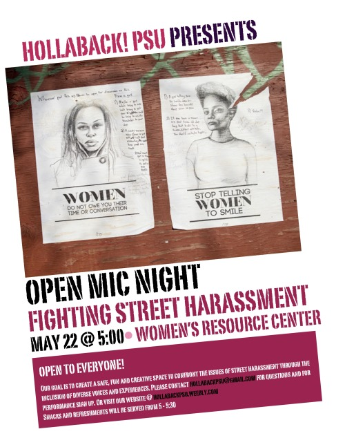 hollabackpsu:  Help us fight street harassment withs spoken word at the first Hollaback! PSU Open Mic Night!