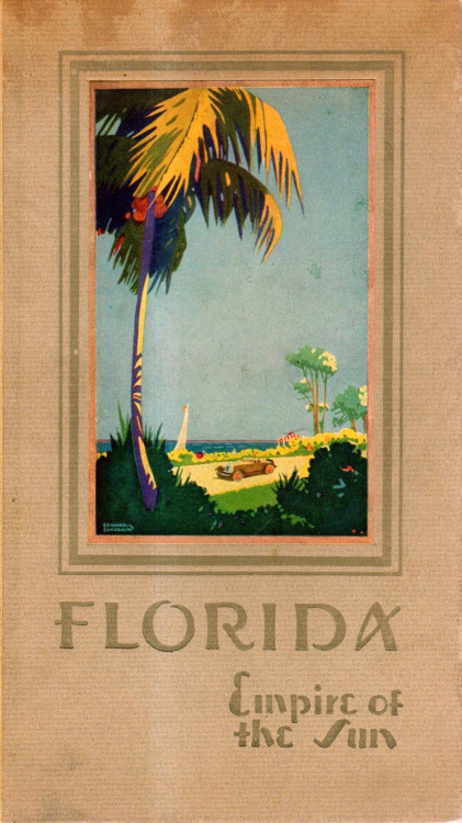 oldflorida:  Florida: Empire of the Sun
