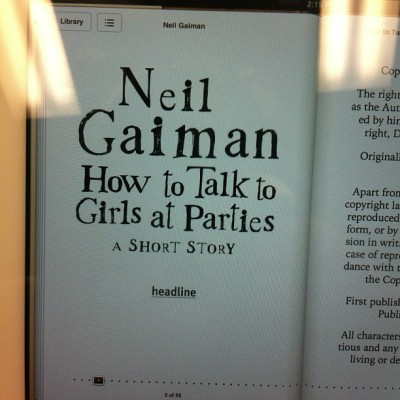 I don't often feel the need to read on my iPad. But guess what's free in the store. #neilgaiman #shortstory #howtotalktogirlsatparties