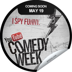 I just unlocked the I Spy Funny Coming Soon sticker on GetGlue                      12196 others have also unlocked the I Spy Funny Coming Soon sticker on GetGlue.com                  Get ready. The first-ever YouTube Comedy Week kicks off on 5/19. Don't forget to tune in to the The Big Live Comedy Show which will stream live on YouTube at 6PM PT/9PM ET at YouTube.com/ComedyWeek. Share this one proudly. It's from our friends at YouTube.