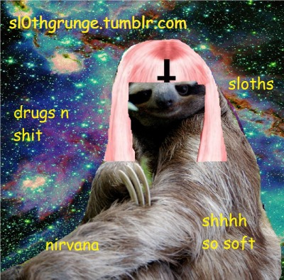 sl0thgrunge:  †☯ click for more sloth grunge ☯†