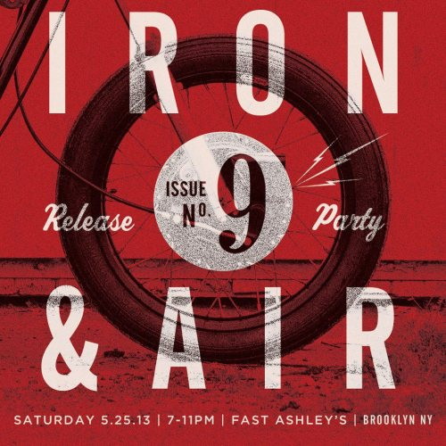 ironandair:  More details to follow. Just know that if you live in #NYC, or can ride/drive to #NYC, or can grab a cheap flight to #NYC - then come hang with us - this will be the event of the spring time in New York!   Come join us over at Fast Ashley's on May 25th for the Iron& AIr Issue 9 Release. 7-11PM The E3 Supply Co Shop Opening is from 1-7 just 3 blocks East @ 215 North 10th Street.  A full day of motorbike goodness and solid folks. Don't be a stranger!
