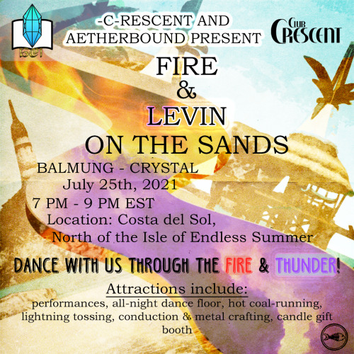crescent-ffxiv:  aetherbound-institute:  It's about time for another one of our Exhibitions, but this time, we're shaking things up!For the month of July, we're partnering with @crescent-ffxiv and @savothesewercat to put on…-C-rescent and Aetherbound present: Fire and Levin on the Sands!The information sheet is here!Information: Server: Balmung (Crystal) Location: Costa del Sol, Eastern La NosceaDate: 7/25/21 Time: 7 - ?? PM ET( @balmungrpcalendar )   Club Crescent's annual summer fun club on the beach returns for 2021, this time with friends! Educational experiences optional but highly encouraged. Partners include our wonderful list of besties at@aetherbound-institute, @drunkdungeoneers-ffxiv, and introducing our new club partners - you may recognize them from past turns at Pub Crawl 2020 and Prom 2021 - @redlanterns-ffxiv, here to make sure everyone is having the best time they can possibly have!We hope to see you there!