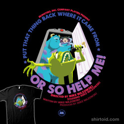 shirtoid:  Put That Thing Back Where It Came From Or So Help Me! by Rocky Alexander is available at Threadless