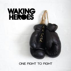 NEW ABUM One Fight To Fight -OUT NEXT MONTH!!!!!!! ITS OFFICIAL:Waking Heroes' debut EP titled One Fight To Fight is scheduled to be released on May 27th, 2013!!! Recorded in November of last year, the guys spent almost a month in the studio working hard to bring you a solid rock record and soon you will be able to finally hear it yourself… Here is the official track listing for One Fight To Fight Lights On America Crazy Life Something Like Tonight Anywhere You Go New York City The album will be available digitally on iTunes, Amazon, and other major sites which will be announced on May 27th.