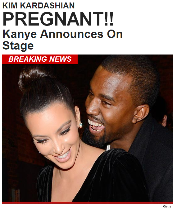 Kim Kardashian's got a little Kanye in her — as in she's pregnant with Kanye West's baby.
