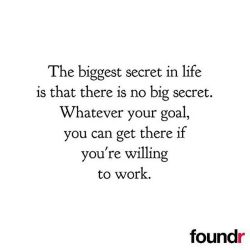 There is no big secret