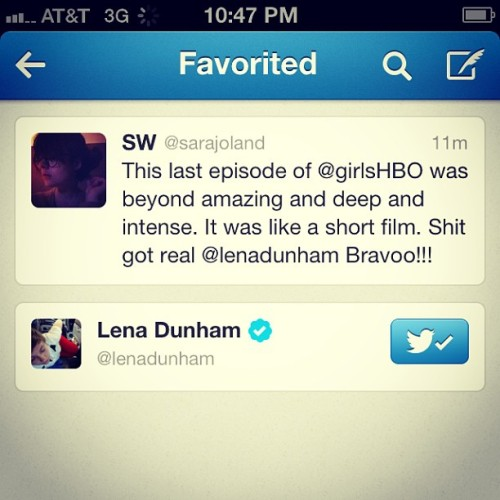 sarajoland:  In other news, last night @lenadunham favorited my tweet #GIRLShbo #girls #hbo #lifeisgood