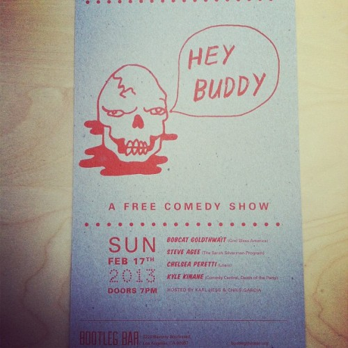 Great new poster for the next Hey Buddy by the great @amyfortunato. @kylekinane @chelsanity @bobcatgoldthwait @steveagee  (at Boy Manor)