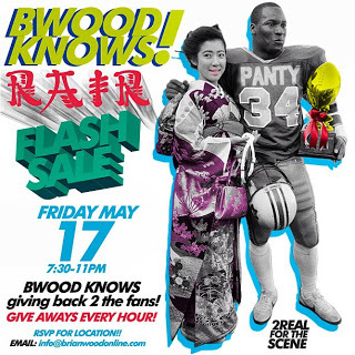 BWOOD flash sale TONIGHT friday May 17th   rsvp to info@brianwoodonline.com for location