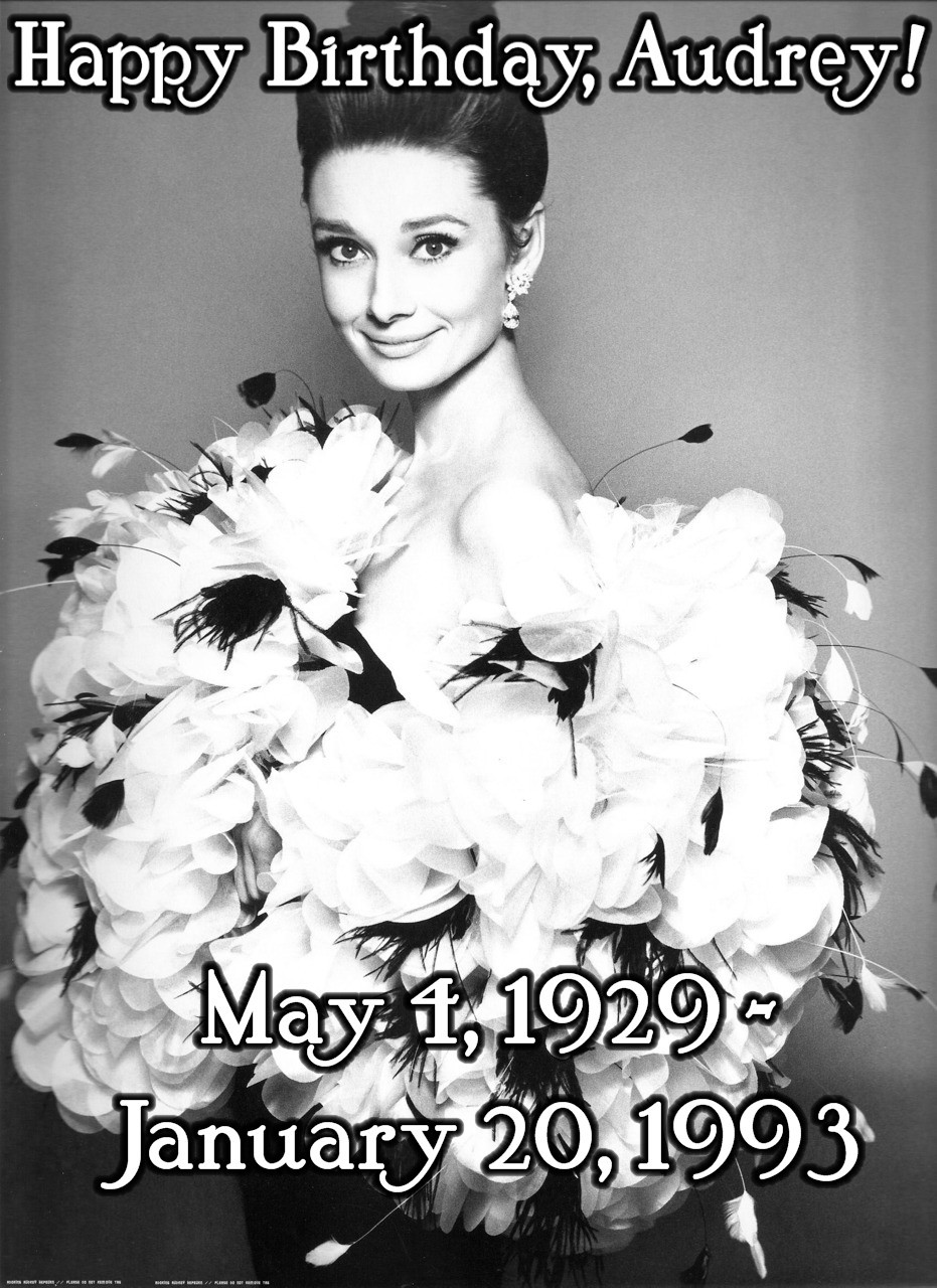 justlittleclassicfilmthings:  Happy Birthday, Audrey Hepburn!