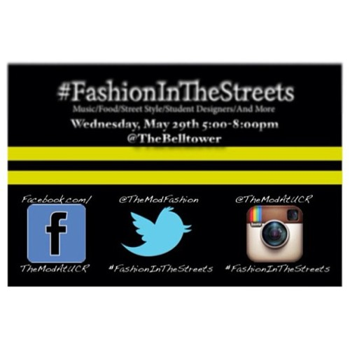 #FashionInTheStreets is coming up!!! Be ready for street style to hit the UCR Campus. Brought to you by @themodatucr