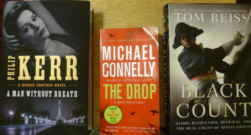 "An extravagantly lucky #FridayReads: ""The Drop,"" Michael Connelly; ""A Man W/out Breath,"" Philip Kerr; ""Black Count,"" Tom Reiss"