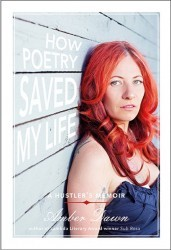 """How Poetry Saved My Life"" Reading with Amber Dawn (& me!) on Wednesday in SFI'm reading as a special guest for Amber Dawn's San Francisco book release party for How Poetry…View Post"