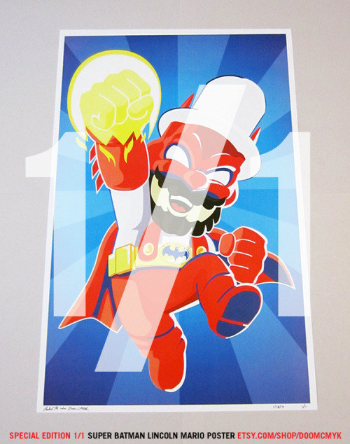 Special Edition 1 of 1, Super Batman Lincoln Mario poster: etsy.com/shop/doomcmyk