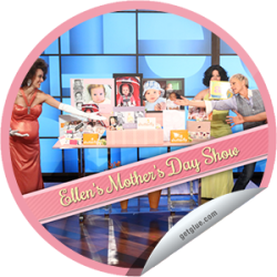 I just unlocked the Ellen's Mother's Day Show sticker on GetGlue                      858 others have also unlocked the Ellen's Mother's Day Show sticker on GetGlue.com                  You're watching Ellen's Mother's Day Show! Thanks for tuning in. Share this one proudly. It's from our friends at Warner Bros. Television.