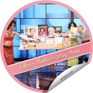 I just unlocked the Ellen's Mother's Day Show sticker on GetGlue                      1249 others have also unlocked the Ellen's Mother's Day Show sticker on GetGlue.com                  You're watching Ellen's Mother's Day Show! Thanks for tuning in. Share this one proudly. It's from our friends at Warner Bros. Television.