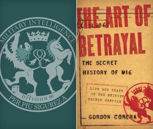 The Art of Betrayal: The Secret History of MI6. There's fewer Bond girls and beautiful cars, we're sure — but the lives of British secret agents are still damn intriguing.